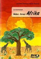 nahes fernes afrika